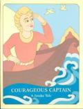 Courageous Captain A Jataka Tale