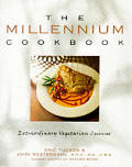 Millennium Cookbook Extraordinary Vegetarian
