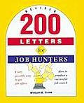 200 Letters for Job Hunters Revised