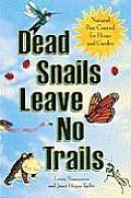 Dead Snails Leave No Trails Natural Pest Control for Home & Garden
