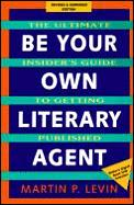 Be Your Own Literary Agent