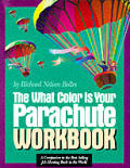 What Color Is Your Parachute Workbook Ho