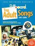 Joel Whitburn Presents Billboard Top Adult Songs 1961-2006