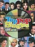 Joel Whitburn's Billboard Top Pop Singles 1955-2006: 11th Edition