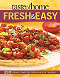 Taste of Home: Fresh & Easy: Simple Dishes with Homegrown Flair
