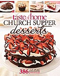 Taste of Home Church Supper Desserts 386 Delectable Treats