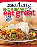 Taste of Home Shop Smart & Eat Great 403 Budget Friendly Recipes