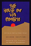 House on Via Gombito Second Edition Writing by American Women Abroad