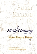 Paper Camera: A Half Century with New Rivers Press