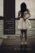 The Patron Saint of Lost Comfort Lake