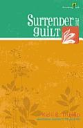 Surrender Your Guilt