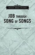 Wesley Bible Studies - Job Through Song of Songs