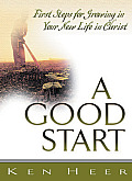 A Good Start - 5 Pack: First Steps for Growing in Your New Life in Christ