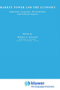 Market Power and the Economy: Industrial, Corporate, Governmental, and Political Aspects