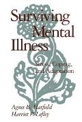 Surviving Mental Illness Stress Coping & Adaptation