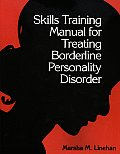 Skills Training Manual for Treating Borderline Personality Disorder (93 Edition) Cover