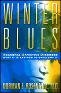 Winter blues :seasonal affective disorder : what it is and how to overcome it Cover