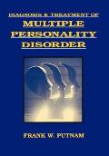 Diagnosis and Treatment of Multiple Personality Disorder (Foundations of Modern Psychiatry) Cover