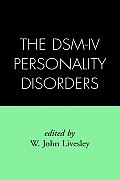 The Dsm-IV Personality Disorders (Diagnosis & Treatment of Mental Disorders)