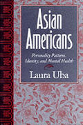 Asian Americans Personality Patterns Identity & Mental Health
