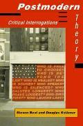 Postmodern Theory Critical Interrogation