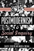 Postmodernism & Social Inquiry
