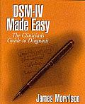 Dsm-IV Made Easy: The Clinician's Guide to Diagnosis Cover