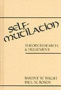 Self Mutilation Theory Research & Treatm