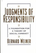 Judgments of Responsibility A Foundation for a Theory of Social Conduct
