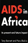 AIDS in Africa: Its Present and Future Impact