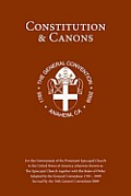 Constitution & Canons: Together with the Rules of Order for the Government of the Protestant Episcopal Church in the United States of America