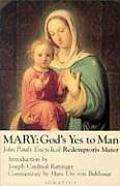 Mary Gods Yes to Man Pope John Paul II Encyclical Letter Mother of the Redeemer