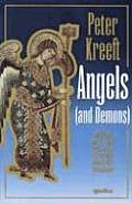 Angels & Demons What Do We Really Know about Them