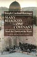 Many Religions, One Covenant : Israel, the Church, and the World (99 Edition)