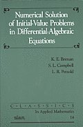 Classics in Applied Mathematics #14: Numerical Solution of Initial-Value Problems in Differential-Algebraic Equations