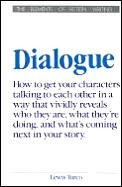 Dialogue: A Socratic Dialogue On The Art Of Writing Dialogue In Fiction by Lewis Turco
