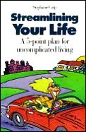 Streamlining Your Life A 5 Point Plan