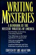 Writing Mysteries A Handbook by the Mystery Writers of America