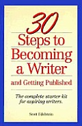 30 Steps To Becoming A Writer & Getting