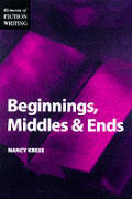 Beginnings, Middles, & Ends by Nancy Kress