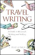 Travel Writing: A Guide to Research, Writing, and Selling Cover