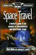Space Travel A Writers Guide To The Science Of