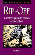 Rip Off A Writers Guide to Crimes of Deception