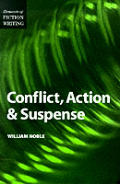 Conflict, Action & Suspense (Elements of Fiction Writing)