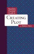 Novelist's Essential Guide to Creating Plot