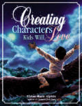 Creating Characters Kids Will Love (Write for Kids) Cover