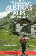 Walking Austria's Alps: Hut to Hut