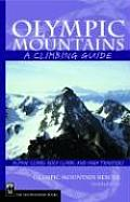 Olympic Mountains: A Climbing Guide (Climbing Guide)