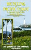 Bicycling The Pacific Coast A Complete R