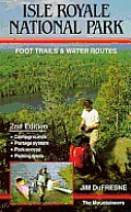 Isle Royale National Park: Foot Trails and Water Routes